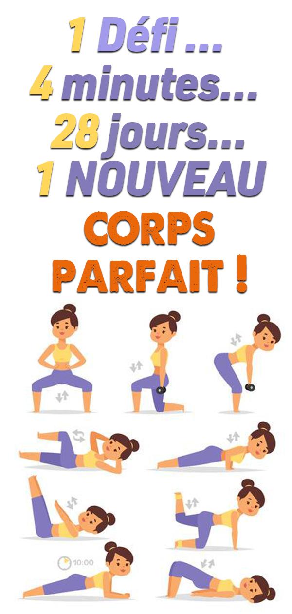 Un exercice…4 minutes…28 jours…un nouveau corps parfait !