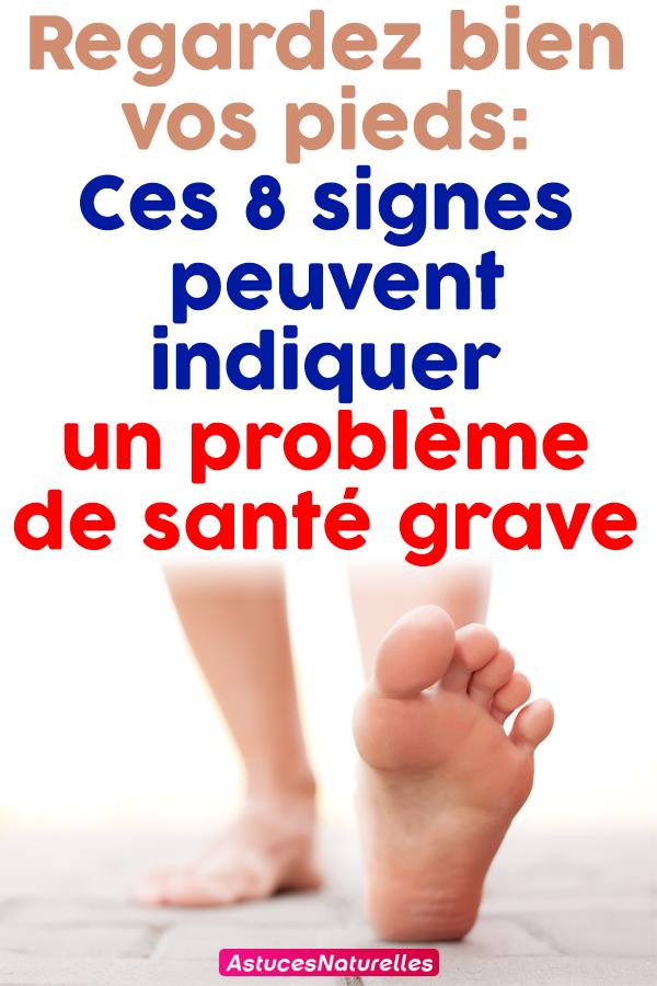 Regardez bien vos pieds: Ces 8 signes peuvent indiquer un problème de santé grave