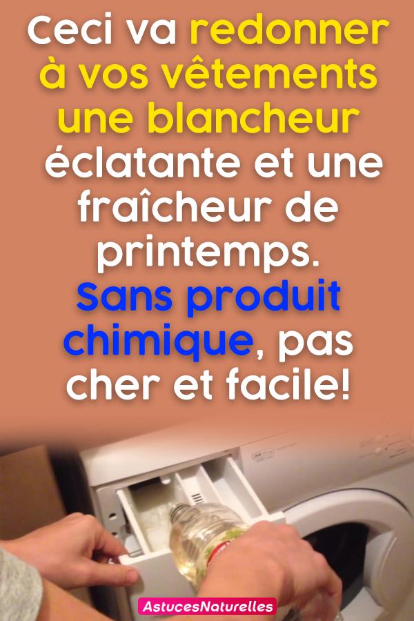 Ceci va redonner à vos vêtements une blancheur éclatante et une fraîcheur de printemps. Sans produit chimique, pas cher et facile!