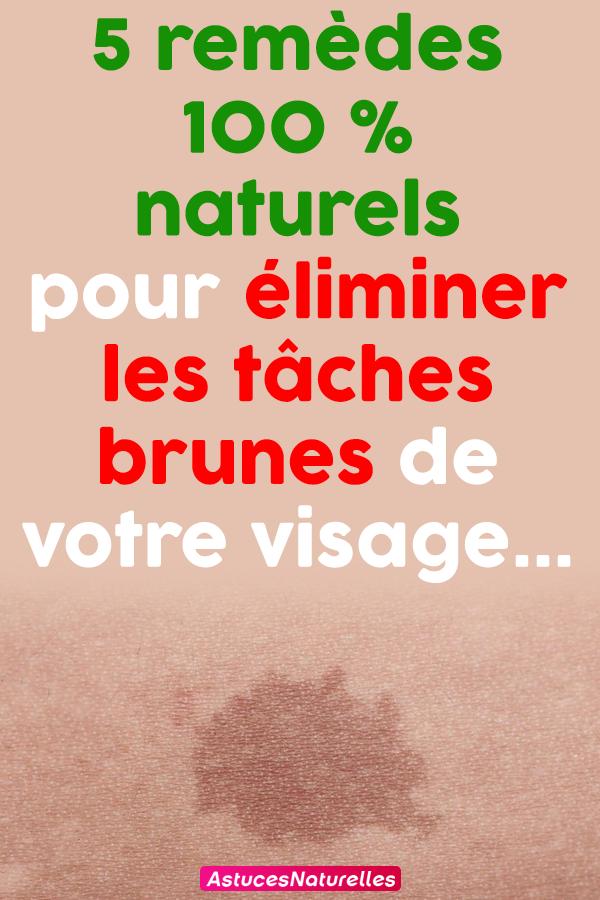 5 remèdes 100 % naturels pour éliminer les tâches brunes de votre visage…