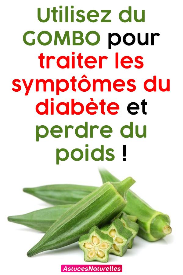 Utilisez du GOMBO pour traiter les symptômes du diabète et perdre du poids !