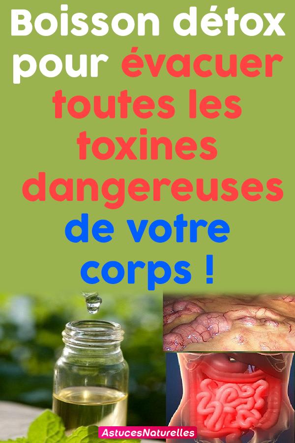 Boisson détox pour évacuer toutes les toxines dangereuses de votre corps !