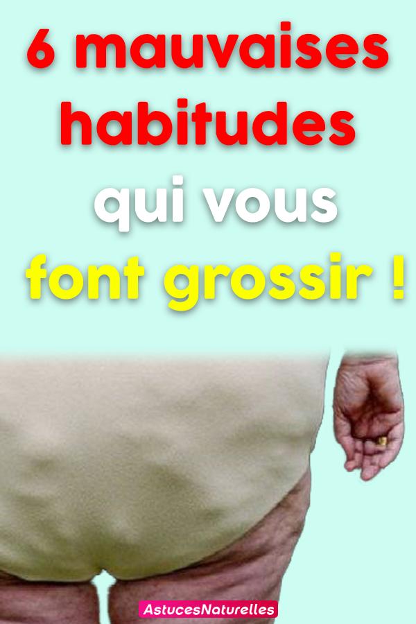 6 mauvaises habitudes qui vous font grossir !