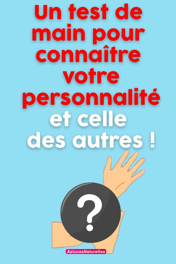Un test de main pour connaître votre personnalité et celle des autres !