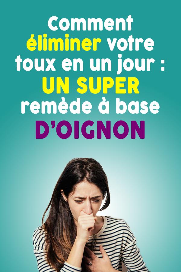 Comment éliminer votre toux en un jour : Un super remède à base d'oignon, ULTRA-Efficace contre la toux et les maladies respiratoires !