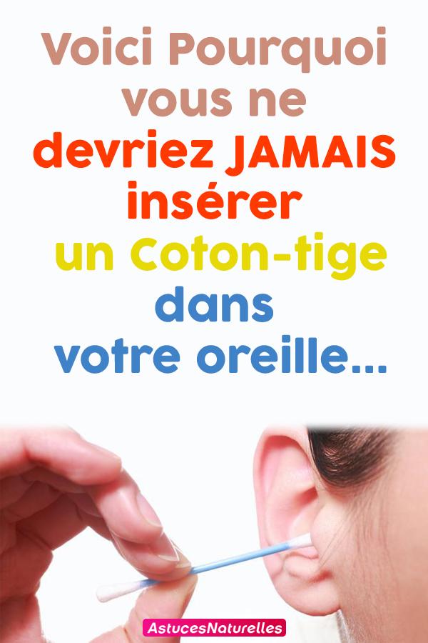 Voici Pourquoi vous ne devriez JAMAIS insérer un Coton-tige dans votre oreille…