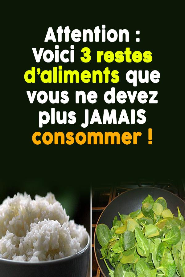 Attention : Voici 3 restes d'aliments que vous ne devez plus JAMAIS consommer !