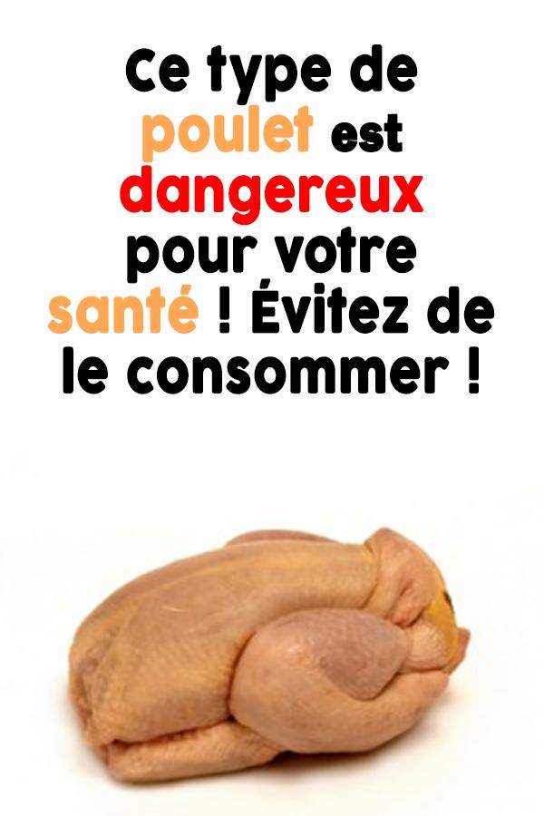 Ce type de poulet est dangereux pour votre santé ! Évitez de le consommer !