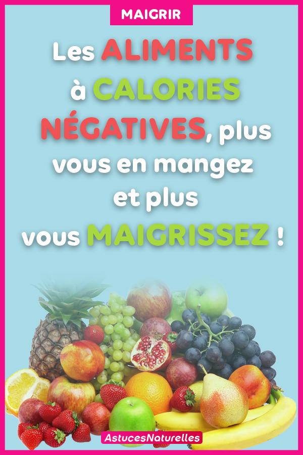 Les aliments à calories négatives, plus vous en mangez et plus vous maigrissez !