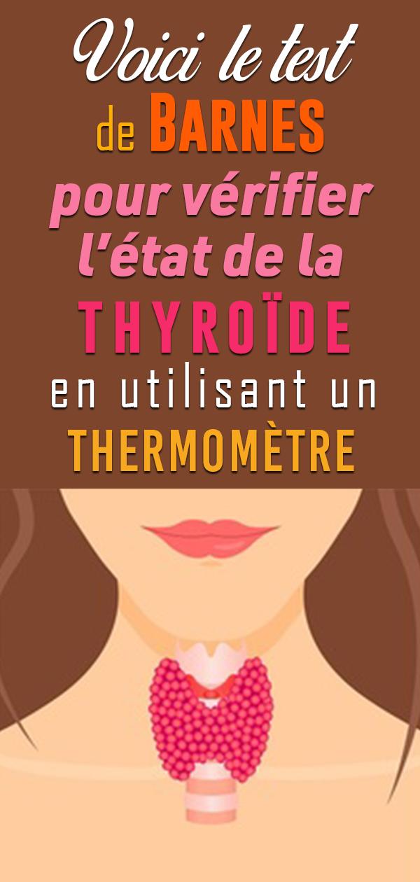 Vérifiez l'état de votre thyroïde chez vous avec cette Astuce … Il vous suffit juste d'utiliser ce thermomètre !
