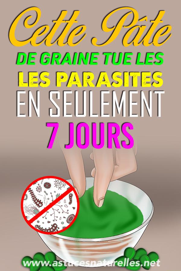 Cette pâte de graine tue les parasites intestinaux en seulement 7 jours ! Voici comment la Manger …