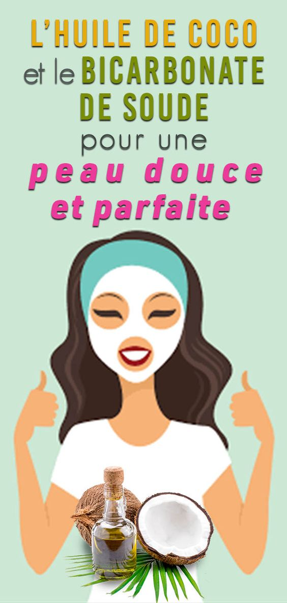 Lavez votre visage avec l'huile de coco et le bicarbonate de soude 3 fois par semaine … Votre peau vous en sera reconnaissante !