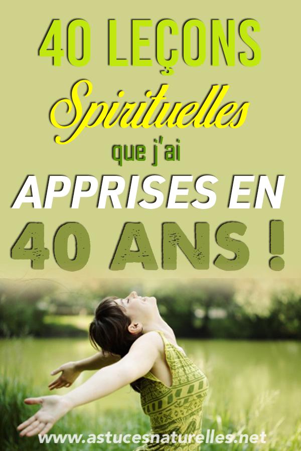 40 leçons spirituelles que j'ai apprises en 40 ans !
