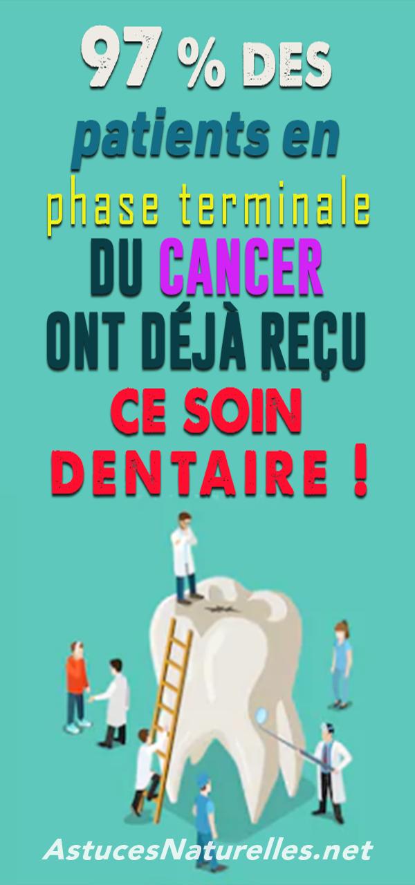97 % des patients en phase terminale du cancer ont déjà reçu ce soin dentaire ! (Étude)