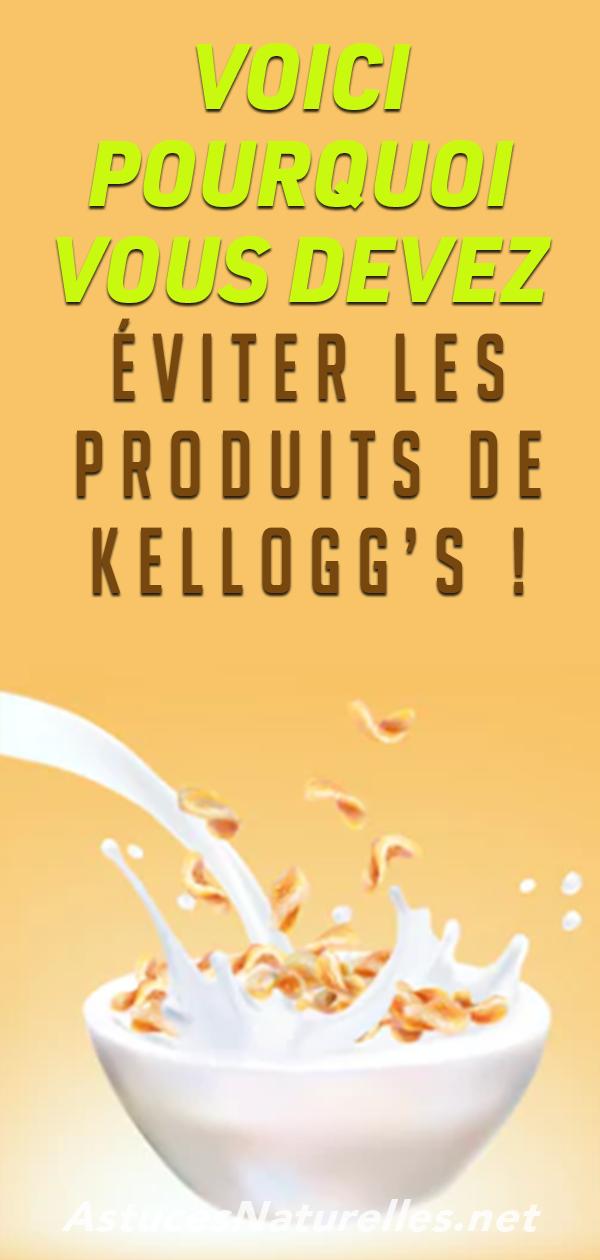 Voici pourquoi vous devez éviter les produits de Kellogg's !