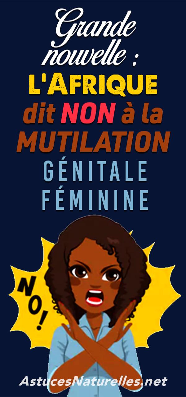 Grande nouvelle : l'Afrique dit NON à la mutilation génitale féminine