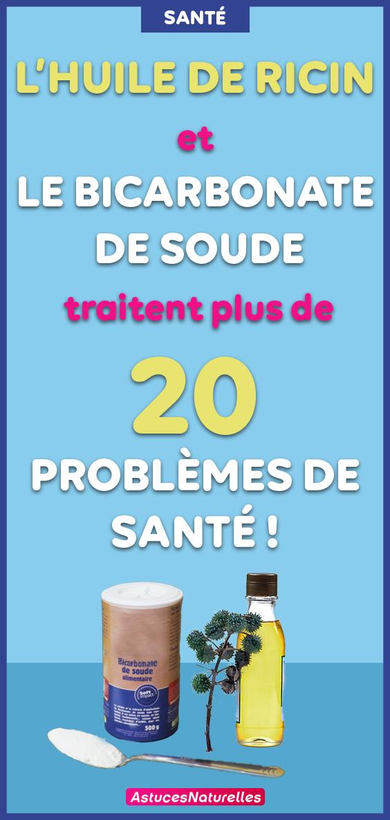 L'huile de ricin et le bicarbonate de soude traitent plus de 20 problèmes de santé !