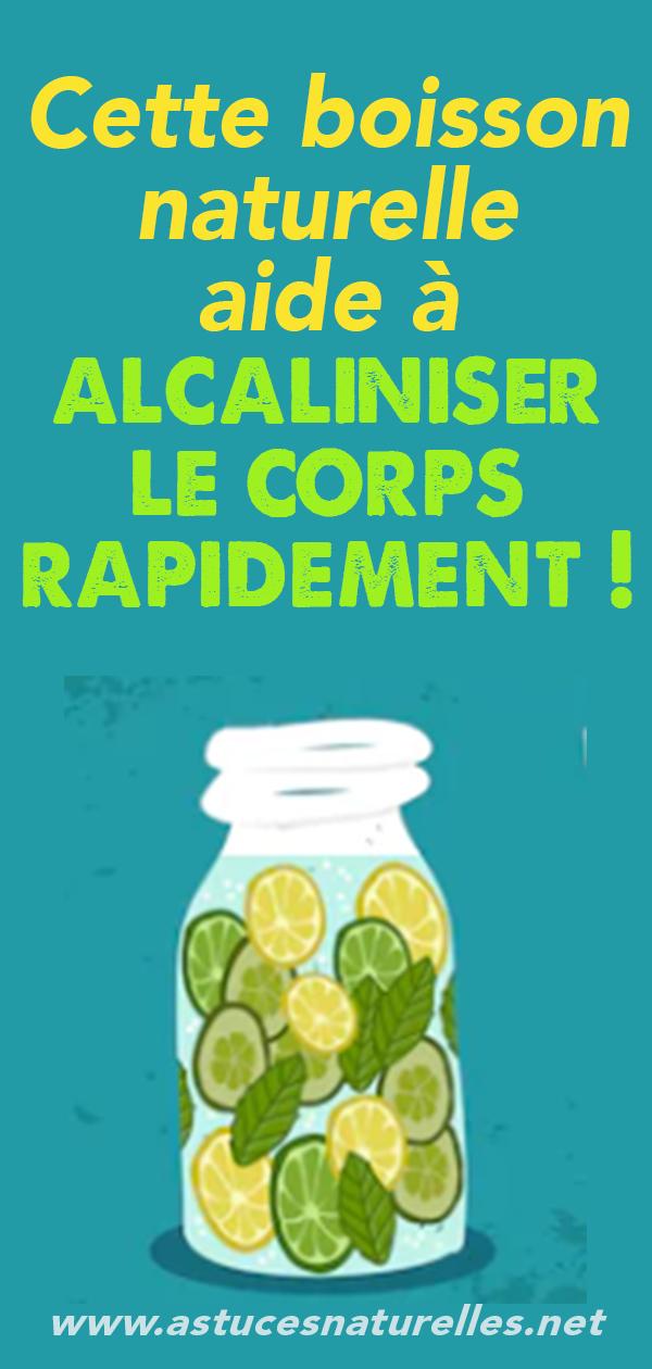 Cette boisson naturelle aide à alcaliniser le corps rapidement !