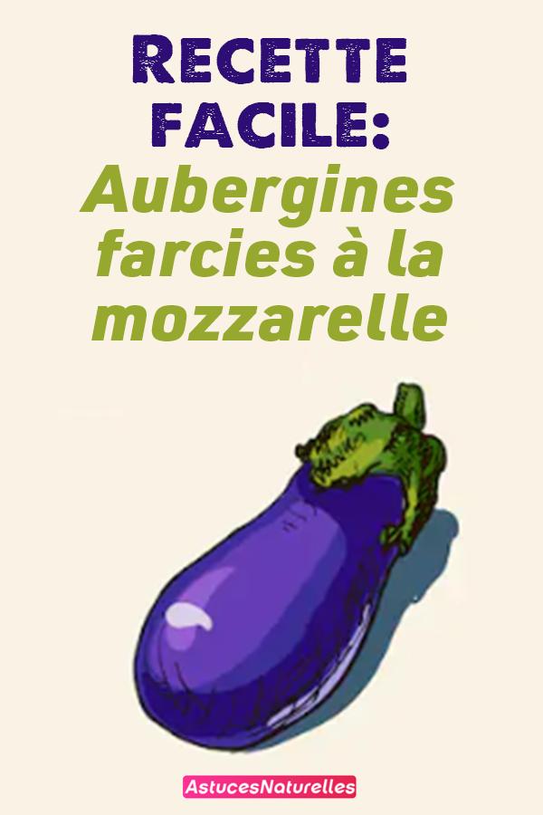 Recette facile: Aubergines farcies à la mozzarelle