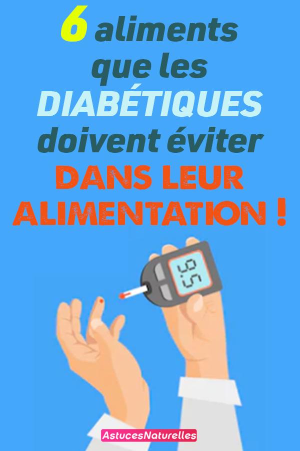 6 aliments que les diabétiques doivent éviter dans leur alimentation !