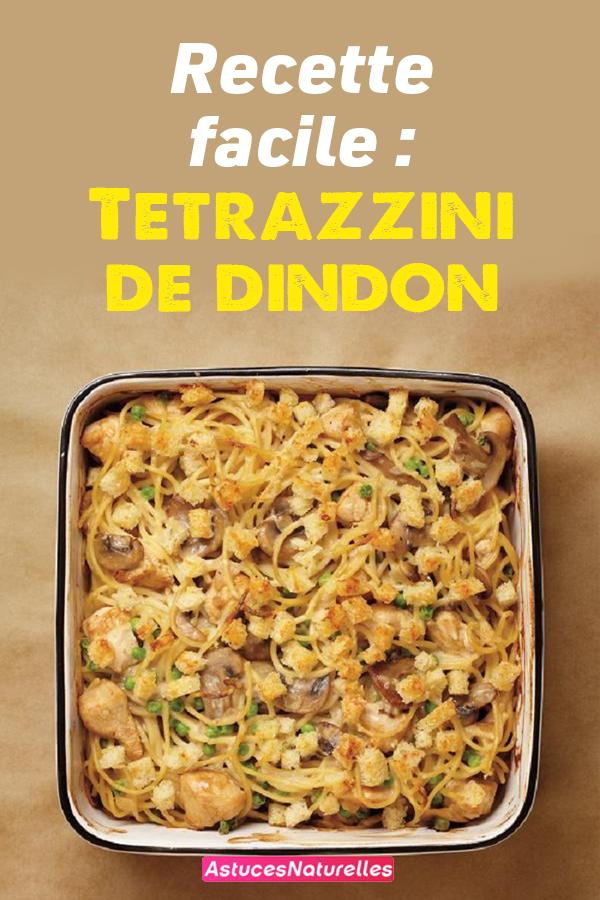 Recette facile : Tetrazzini de dindon