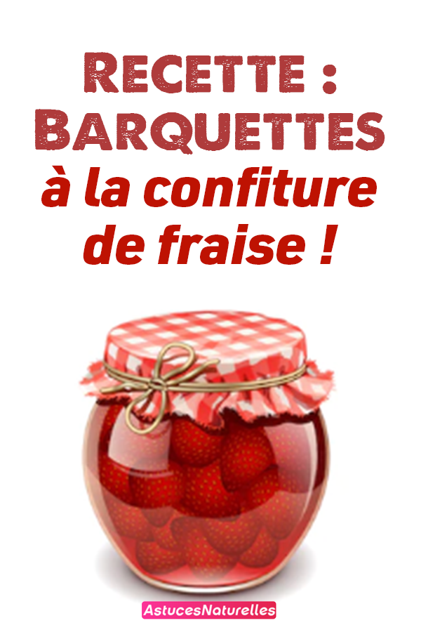 Recette : Barquettes à la confiture de fraise !