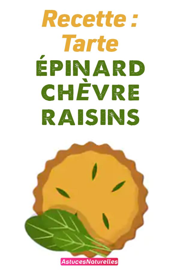 Recette : Tarte épinard chèvre raisins