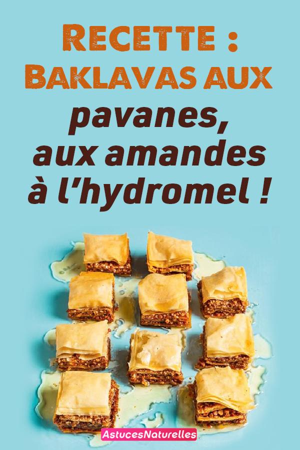 Recette : Baklavas aux pavanes, aux amandes à l'hydromel !