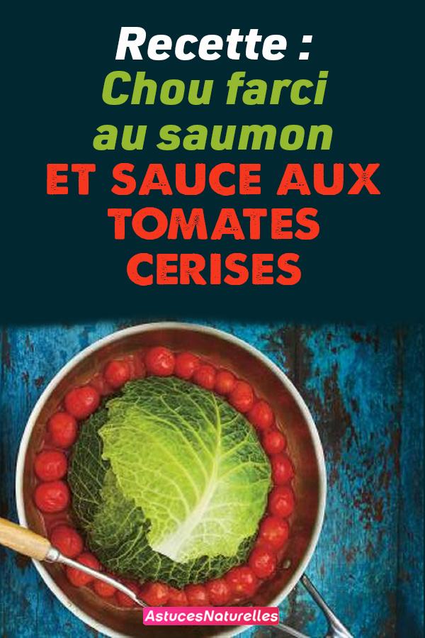 Recette : Chou farci au saumon et sauce aux tomates cerises