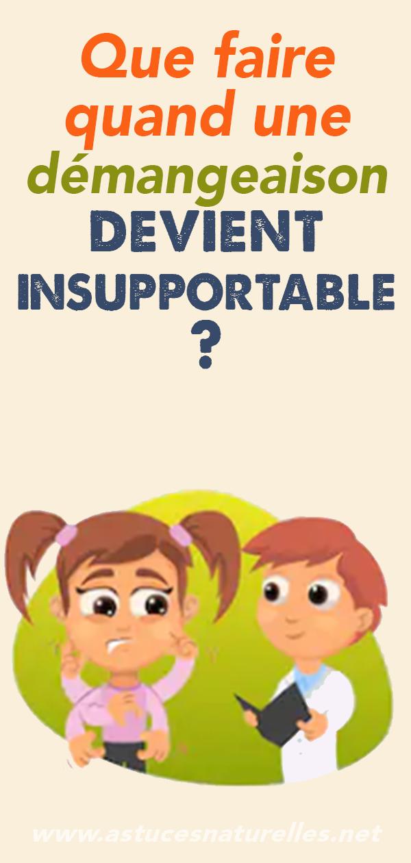 Que faire quand une démangeaison devient insupportable ?
