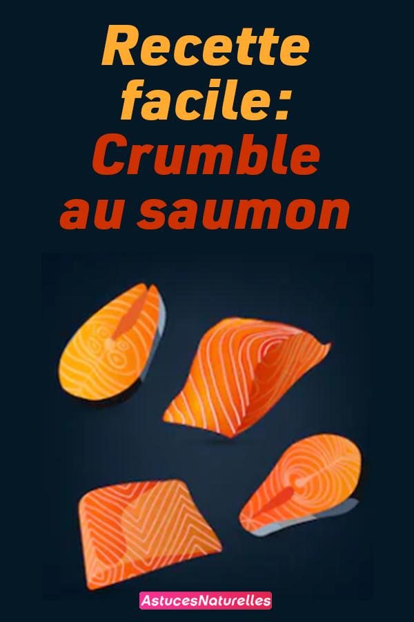 Recette facile: Crumble au saumon