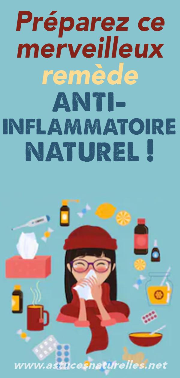 Préparez ce merveilleux remède anti-inflammatoire naturel !