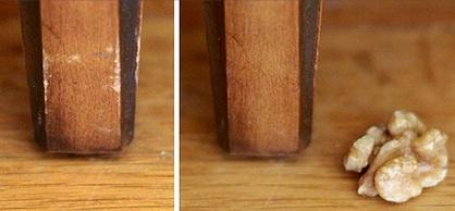 Frottez une noix sur les vieux meubles éliminera les rayures.