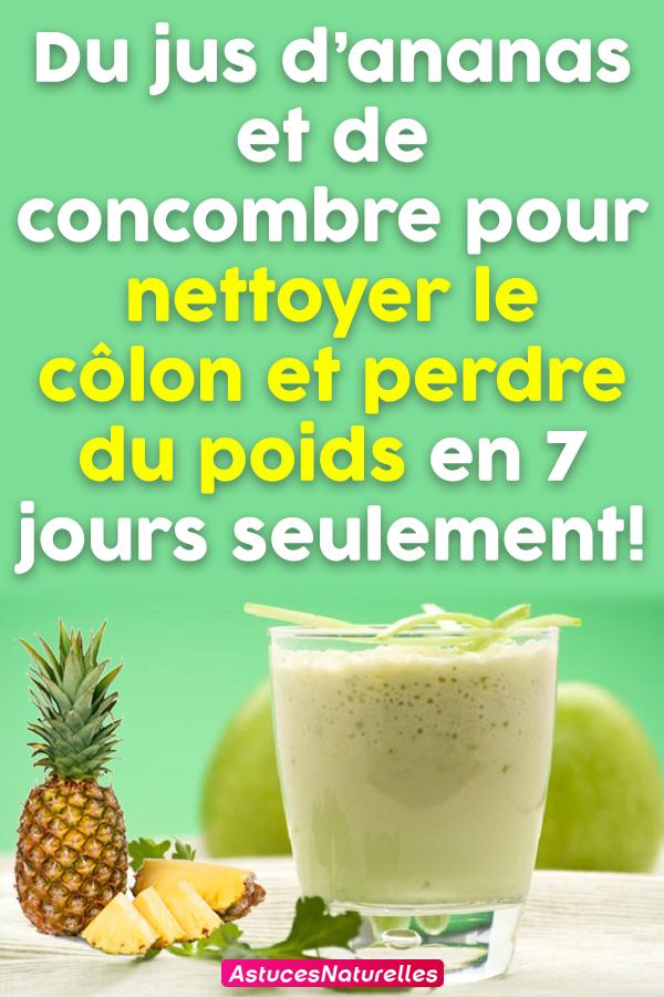 Du jus d'ananas et de concombre pour nettoyer le côlon et perdre du poids en 7 jours seulement!