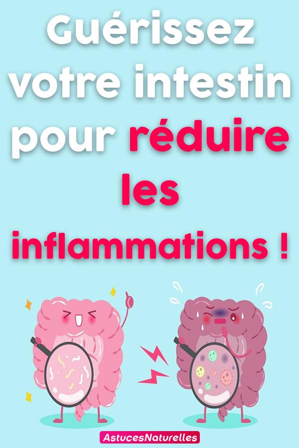 Guérissez votre intestin pour réduire les inflammations !