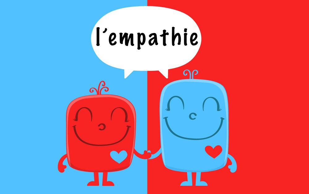 Pour de meilleurs relations humaines, voici ce que vous devez savoir sur l'empathie !