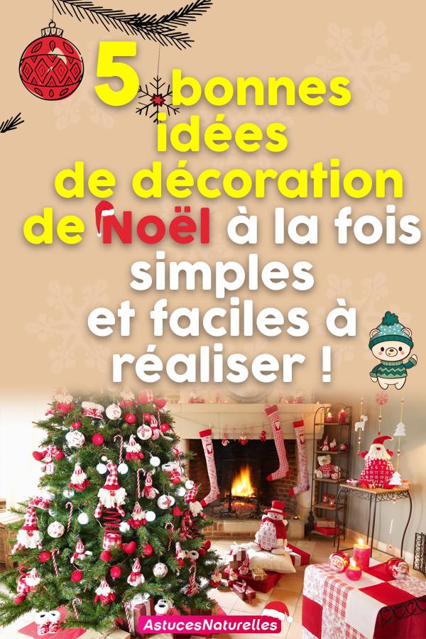 5 bonnes idées de décoration de Noël à la fois simples et faciles à réaliser !