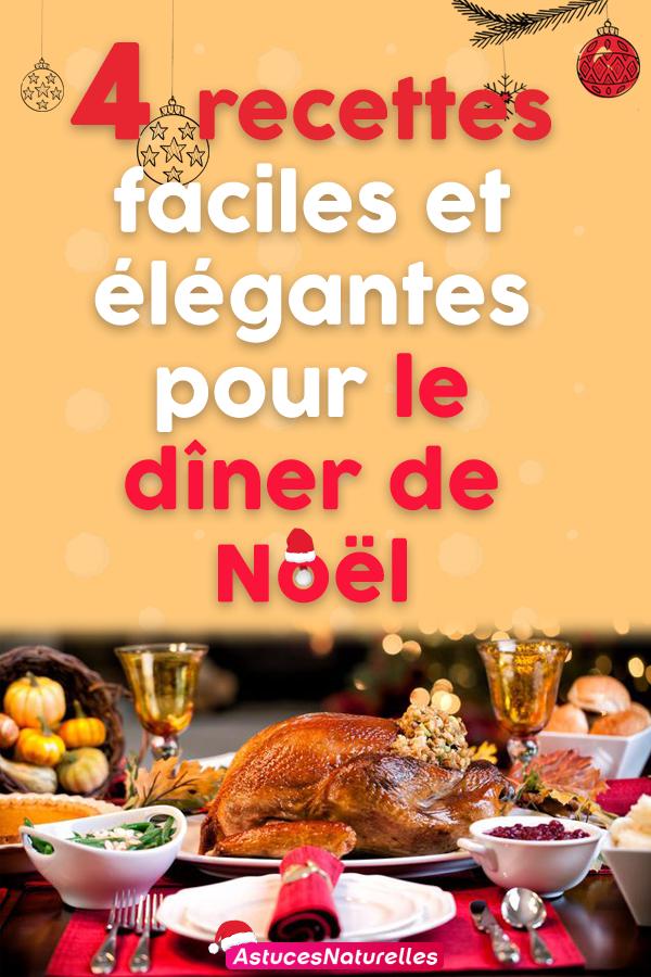 4 recettes faciles et élégantes pour le dîner de Noël