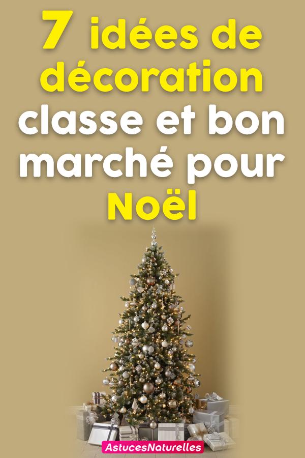 7 idées de décoration classe et bon marché pour Noël