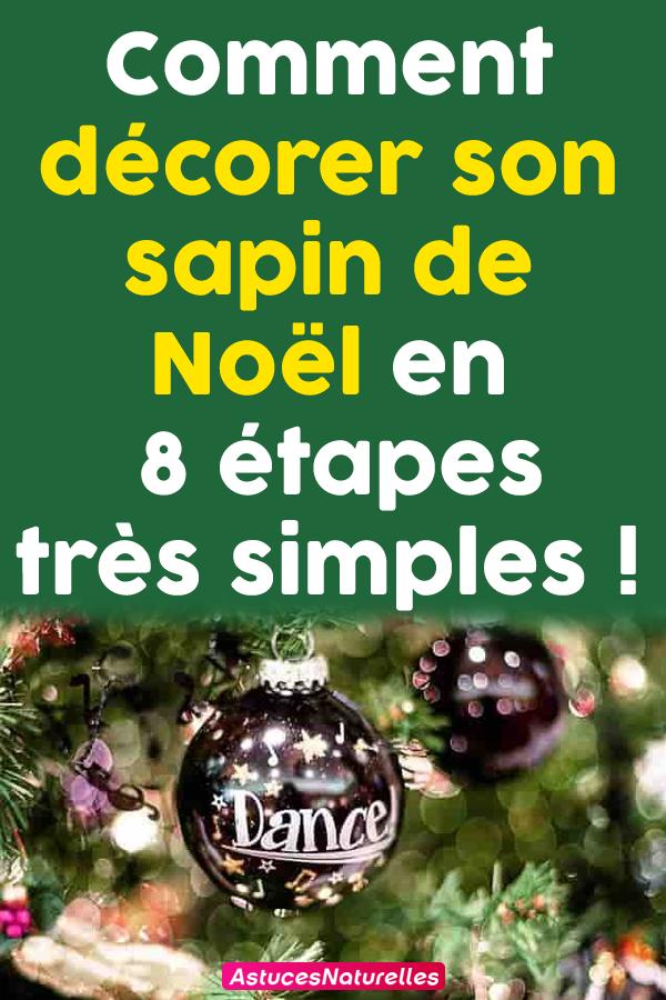 Comment décorer son sapin de Noël en 8 étapes très simples !