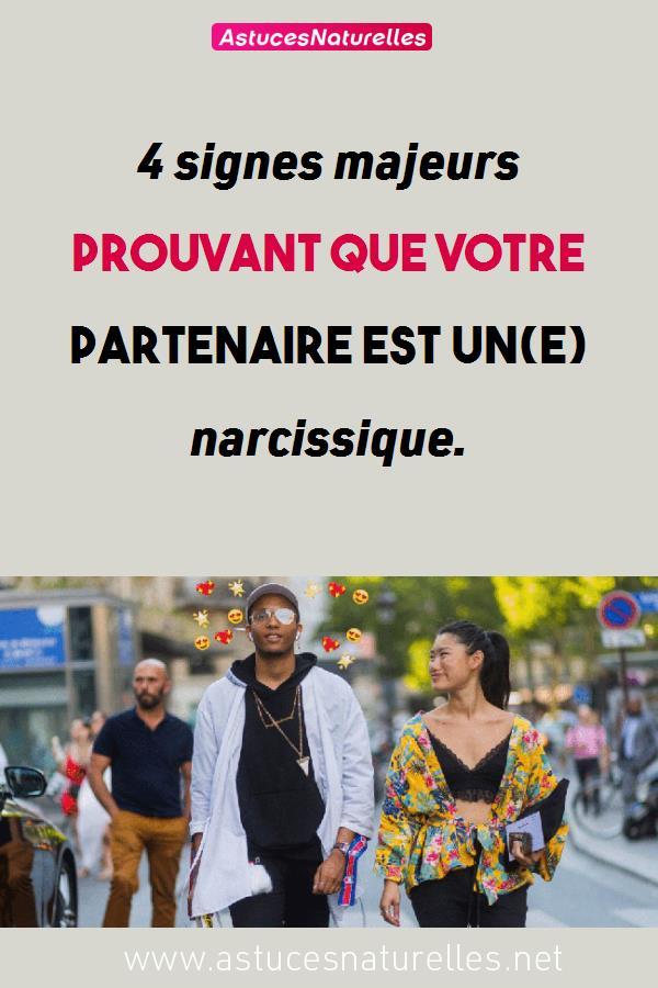 4 signes majeurs prouvant que votre partenaire est un(e) narcissique.