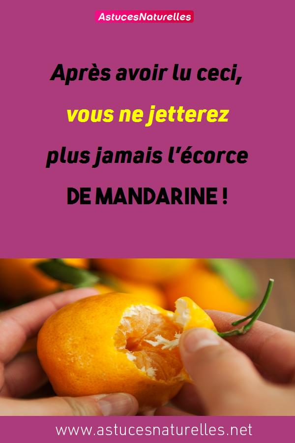 Après avoir lu ceci, vous ne jetterez plus jamais l'écorce de mandarine !