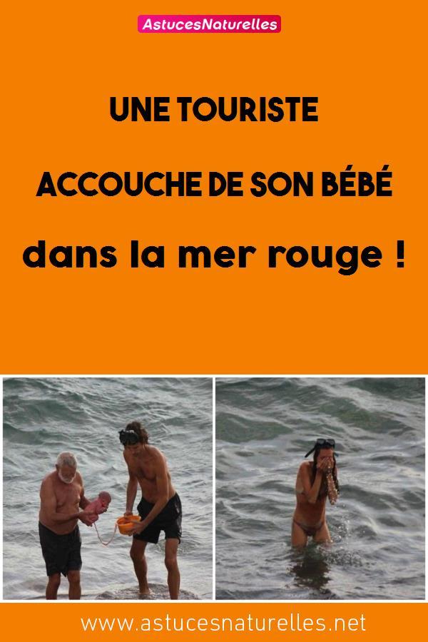 Une touriste accouche de son bébé dans la mer rouge !