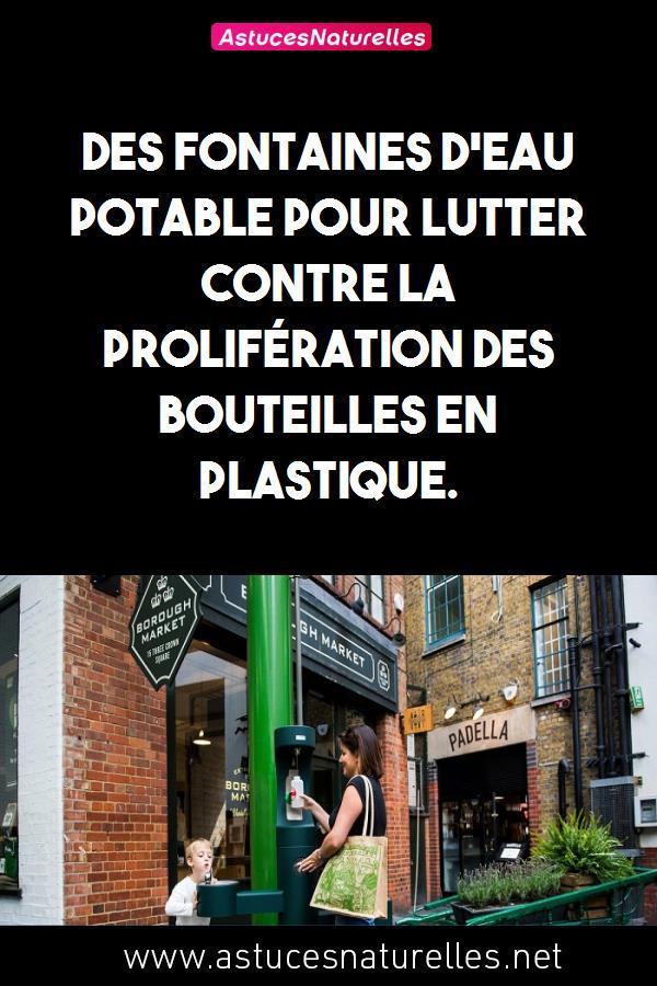 Des fontaines d'eau potable pour lutter contre la prolifération des bouteilles en plastique.