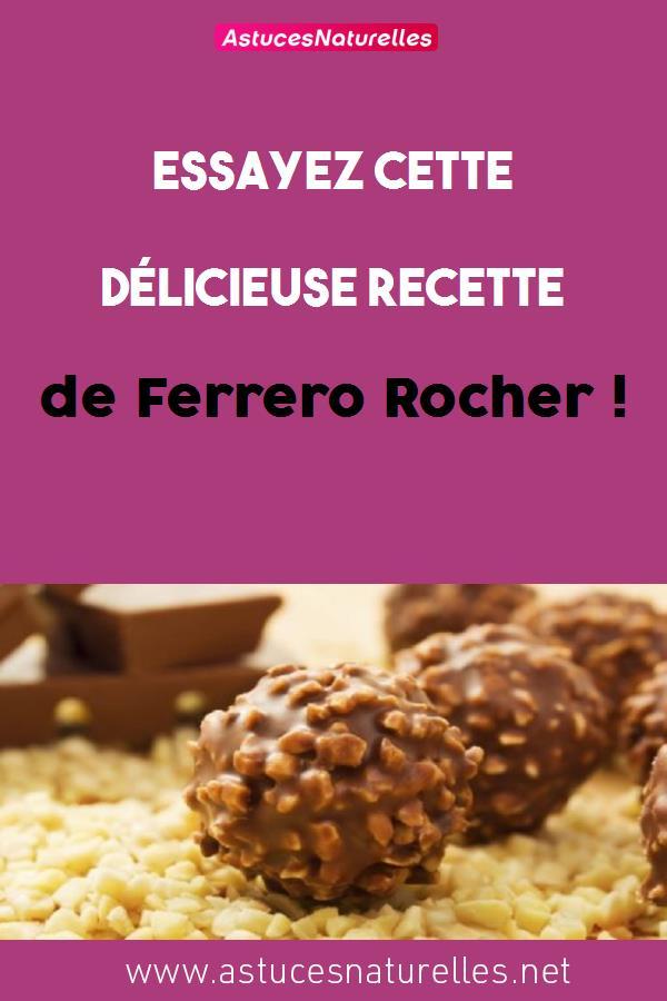 Essayez cette délicieuse recette de Ferrero Rocher !
