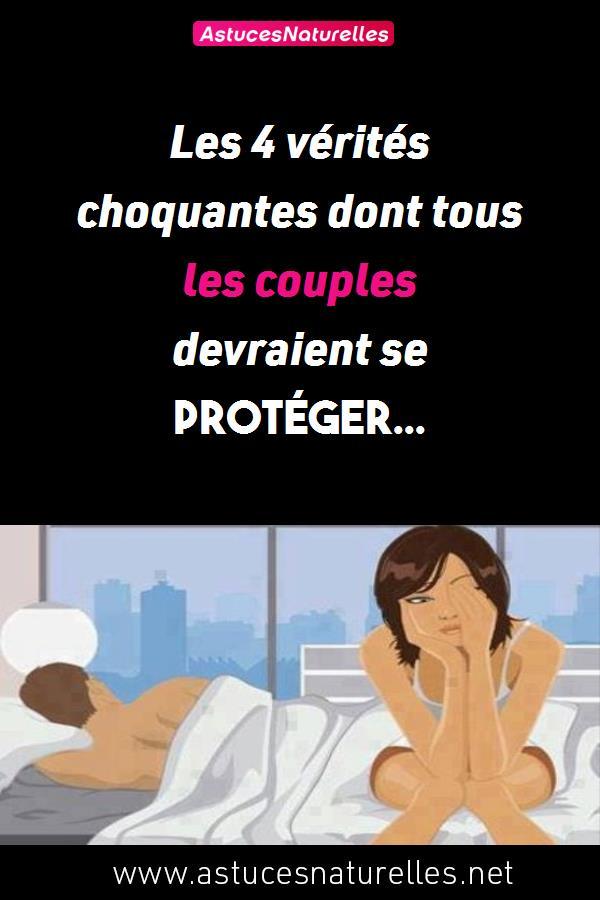 Les 4 vérités choquantes dont tous les couples devraient se protéger…
