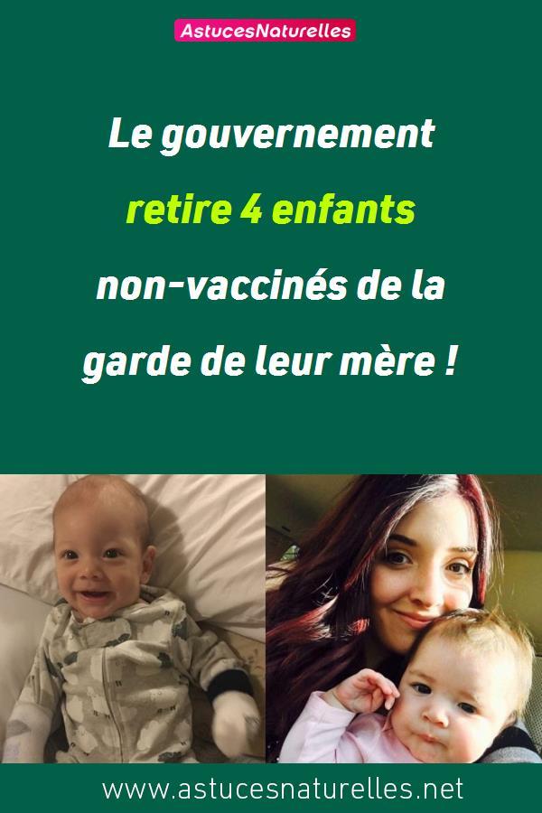 Le gouvernement retire 4 enfants non-vaccinés de la garde de leur mère !
