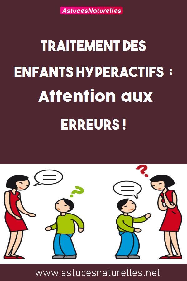 Traitement des enfants hyperactifs : Attention aux erreurs !
