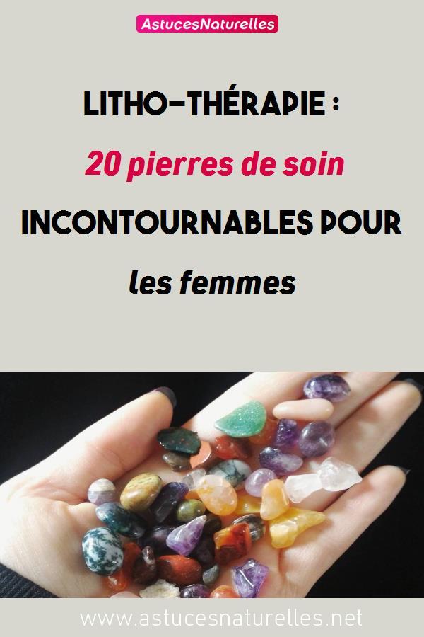 Litho-thérapie : 20 pierres de soin incontournables pour les femmes