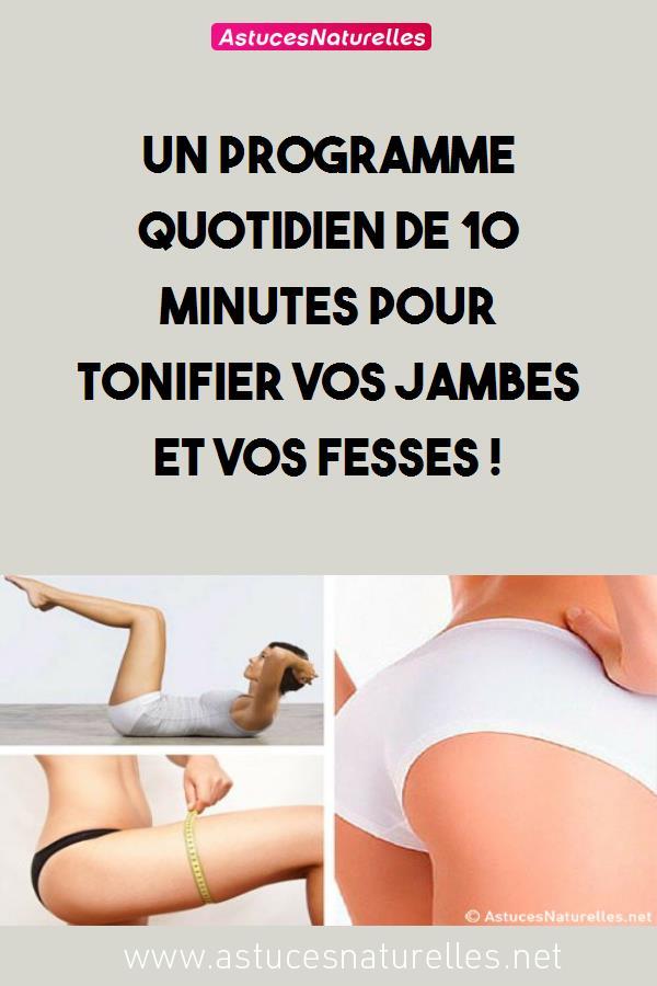 Un programme quotidien de 10 minutes pour tonifier vos jambes et vos fesses !